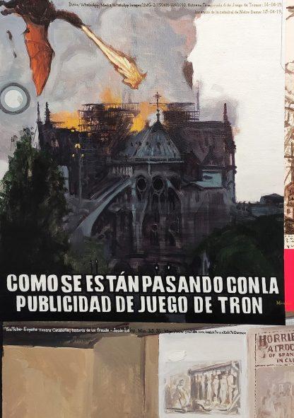 Detalle Notre Dame Game Of Thrones de la pintura #story #fire del artista Álvaro Sánchez del Castillo del proyecto La furia del hashtag: pinturas sobre postfotografias